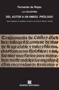la celestina. del autor a un amigo. prólogo (texto adaptado al castellano moderno por antonio gálvez alcaide) (ebook)-antonio galvez alcaide-fernando de rojas-cdlap00002667