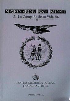 Relaismarechiaro.it Napoleón Est Mort. La Campaña De Su Vida Image