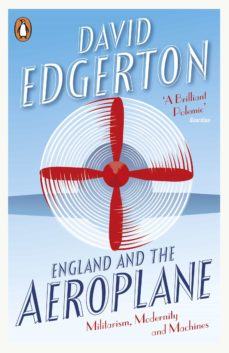 england and the aeroplane (ebook)-david edgerton-9780141975177