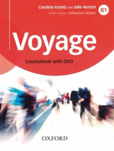 Audiolibros gratuitos en mp3 descargar VOYAGE B1 STUDENT S BOOK AND DVD PACK RTF 9780190518677