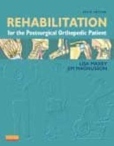 Descargar el libro de google libros REHABILITACION FOR THE POSTSURGICAL ORTHOPEDIC PATIENT (3RD ED.)