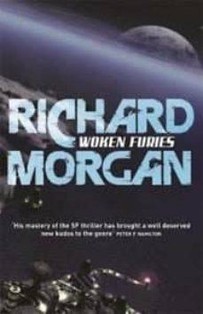 woken furies: netflix altered carbon book 3-richard morgan-9780575081277