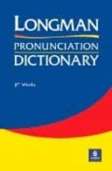Descargar LONGMAN PRONUNCIATION DICTIONARY gratis pdf - leer online