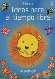 Javiercoterillo.es Ideas Para El Tiempo Libre (Actividades Usborne) Image