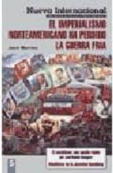 Titantitan.mx Nueva International: El Imperialismo Norteamericano Ha Perdido La Guerra Fria. Nº 5 Image