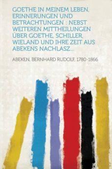 Titantitan.mx Goethe In Meinem Leben, Erinnerungen Und Betrachtungen Image