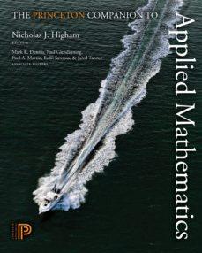 the princeton companion to applied mathematics (ebook)-9781400874477
