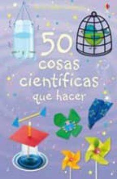 Geekmag.es 50 Cosas Cientificas Que Hacer (Actividades Usborne) Image