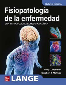 Libros descargables gratis para reproductores de mp3 FISIOPATOLOGÍA DE LA ENFERMEDAD de GARY D. HAMMER