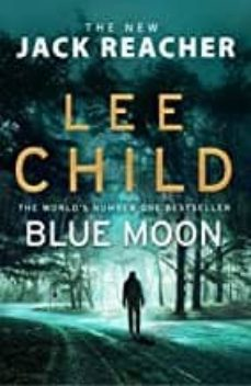 Descargar BLUE MOON (JACK REACHER 24)