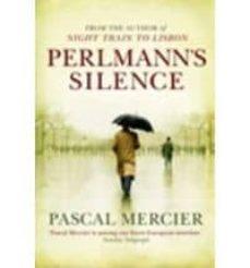 perlmann s silence-pascal mercier-9781848877177