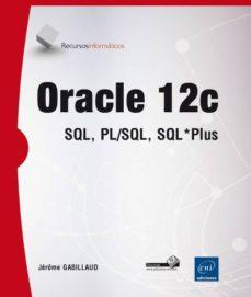 Descargar ORACLE 12C gratis pdf - leer online