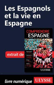 les espagnols et la vie en espagne (ebook)-9782765809777