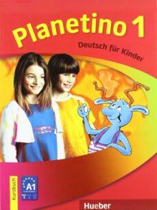 Descargar libros electrónicos en pdf PLANETINO 1.KURSBUCH (ALUMNO+GLOS)  de  en español