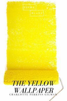 The Yellow Wallpaper Ebook Descargar Libro Pdf O Epub 9783961899777
