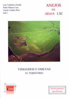 visigodos y omeyas. el territorio-luis caballero zoreda-pedro mateos cruz-9788400094577