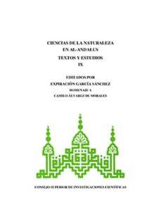 ciencias de la naturaleza en al-andalus. textos y estudios (ebook)-expiracion garcia sanchez-9788400098377
