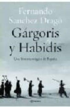 gargoris y habidis: una historia magica de españa-fernando sanchez drago-9788408038177