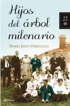 hijos del arbol milenario-maria jesus orbegozo-9788408092377