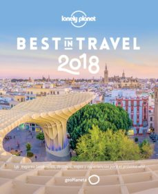 best in travel 2018 (lonely planet)-9788408176077