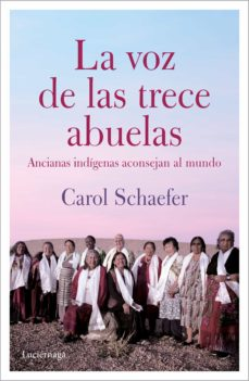 Iphone descargar ebook gratis LA VOZ DE LAS TRECE ABUELAS (NP) de CAROL SCHAEFER