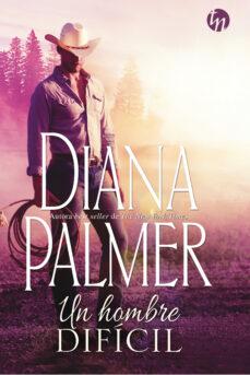 Google book pdf downloader UN HOMBRE DIFÍCIL FB2 PDF CHM (Literatura española) de DIANA PALMER