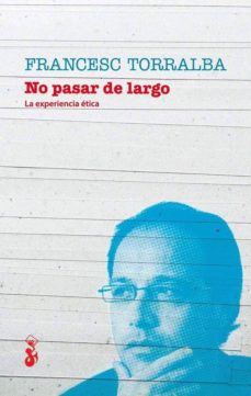 no pasar de largo (ebook)-francesc torralba-9788415047377