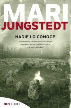 Descargar pdf desde google books mac NADIE LO CONOCE (SAGA ANDERS KNUTAS 3) de MARI JUNGSTEDT en español ePub iBook PDB 9788415140177