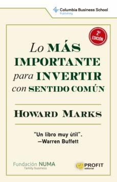 lo más importante para invertir con sentido común (ebook)-howard marks-9788415505877