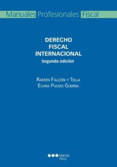 derecho fiscal internacional (2ª ed.)-ramon falcon y tella-9788415948377