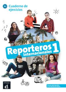 Nuevo libro real de descarga en pdf. REPORTEROS INTERNACIONALES 1 CUADERNO DE EJERCICIOS A1 RTF 9788416943777