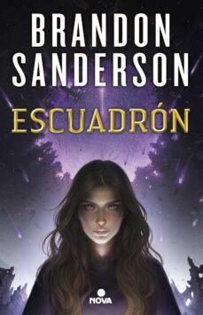 Libros electrónicos gratuitos y descarga de pdf ESCUADRON de BRANDON SANDERSON PDF ePub (Spanish Edition) 9788417347277