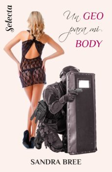 un geo para mi body (un cuerpo muy especial 1) (ebook)-sandra bree-9788417540777