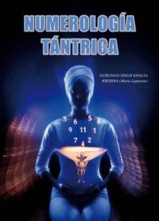 numerologia tantrica (10ª ed.)-maria lapuente-9788420302577