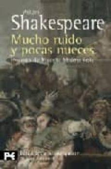 Srazceskychbohemu.cz Mucho Ruido Y Pocas Nueces (Prologo De Vicente Molina Foix) (Bibl Ioteca Shakespeare) Image