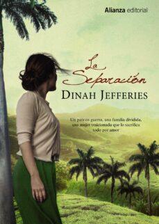 Descargar ebooks gratuitos para amazon kindle LA SEPARACIÓN 9788420688077  en español de DINAH JEFFERIES