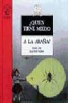 Permacultivo.es ¿Quien Tiene Miedo A La Araña? (2ª Ed.) Image