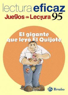juegos de lectura eficaz 95, el gigante que leyo el quijote (educ acion primaria)-trini labajo-9788421657577