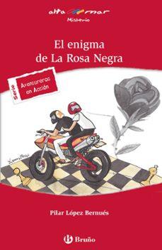 el enigma de la rosa negra-pilar lopez bernues-9788421679777