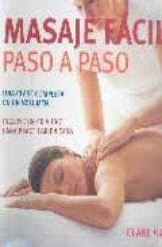 Followusmedia.es Masaje Facil: Paso A Paso: Una Clase Completa En Un Volumen (Incl Uye Cd-audio Para Parcticar En Casa) Image