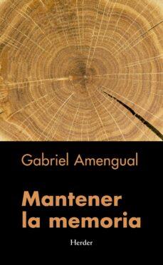 mantener la memoria (ebook)-gabriel amengual-9788425440977