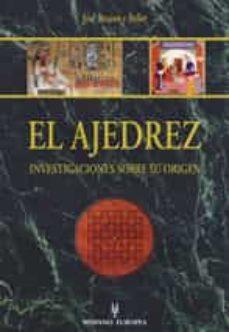 el ajedrez, investigaciones sobre su origen-jose brunet y bellet-9788425516177