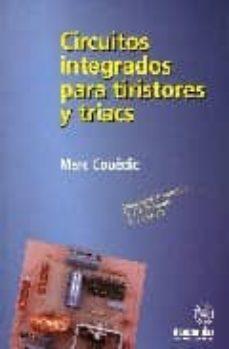 Descargar CIRCUITOS INTEGRADOS PARA TRISTORES Y TRIACS gratis pdf - leer online