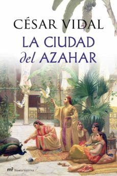 la ciudad del azahar-cesar vidal-9788427036277