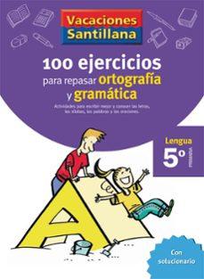 5 vacaciones gramatica y ortografia (educacion primaria)-9788429407877