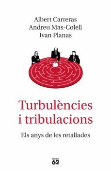 turbulencies i tribulacions-andreu mas-colell-albert carreras-9788429776577