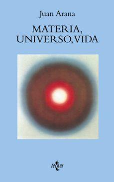 Descargar MATERIA, UNIVERSO, VIDA gratis pdf - leer online