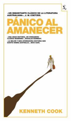 panico al amanecer-kenneth cook-9788432209277