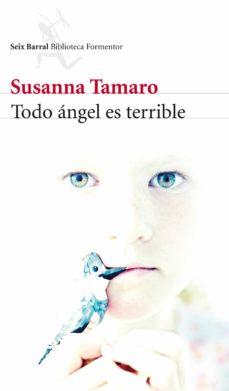 todo ángel es terrible (ebook)-susanna tamaro-9788432219177
