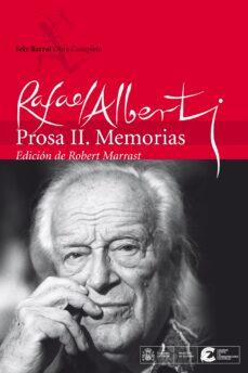 prosa ii: memorias-rafael alberti-9788432240577